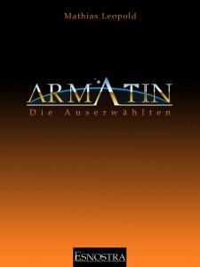 Eine neue Gemeinschaft: Armatin - Die Auserwählten