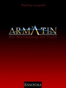 Eine neue Gemeinschaft: Armatin - Die Bestimmung der Toach
