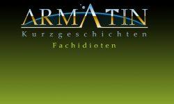 """""""Fachidioten"""" oder: """"Armatin – Die Orlasier"""" zu gewinnen!"""
