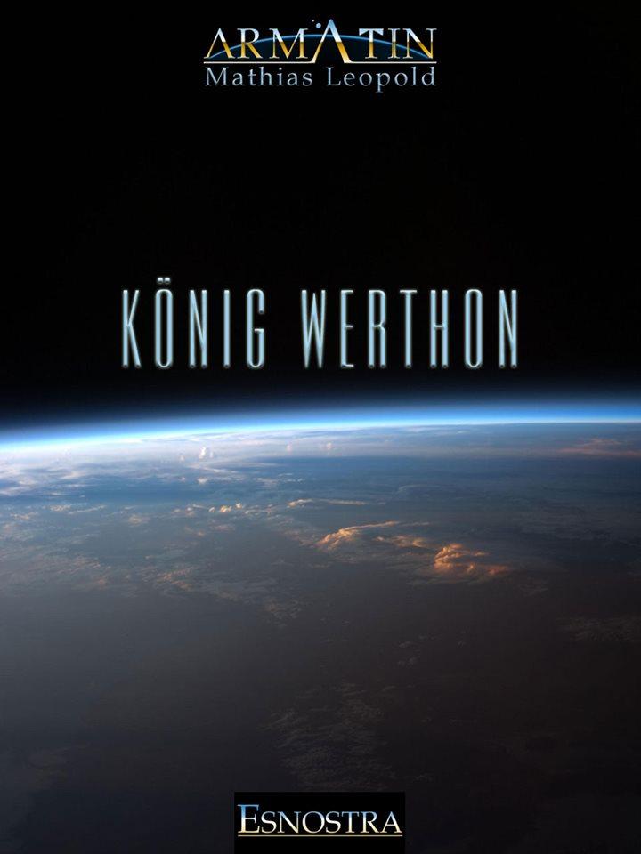 Das vierte Buch des Armatin Science-Fiction Projekts: König Werthon